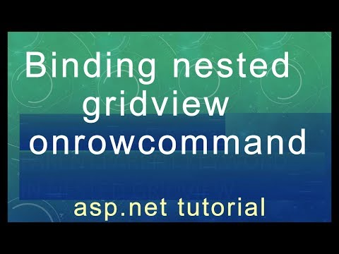 ASP.Net tutorial - Binding nested gridview onrowcommand