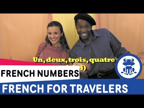French for Travelers Lesson 4 - How to count in French, Learn French numbers