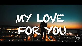 Trial & Error - My Love For You (Music Video)