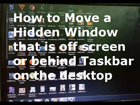 How to move a Window that is hidden off screen on the desktop or Behind Taskbar