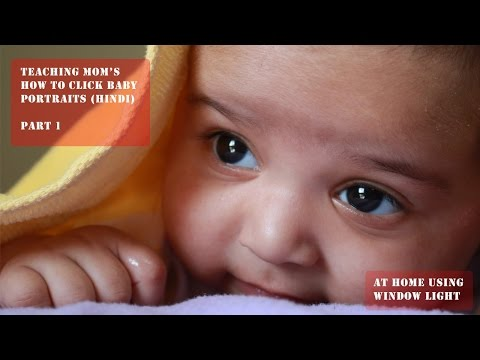 How to do Baby Photoshoot at Home -  Part 2 (Hindi)