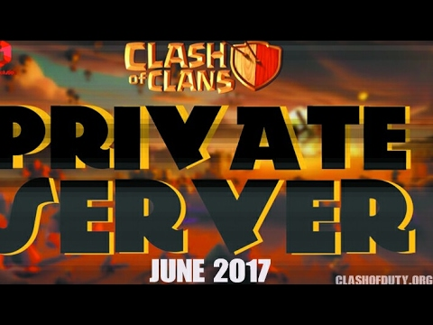 Best COC Private Server 2017 on Android