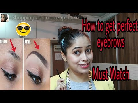 How to get longer and perfect shape of eyebrowsHow to fill Eyebrows