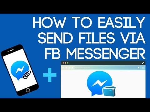 Easily Send Files via FB Messenger