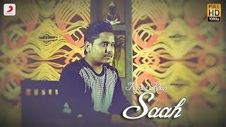 Kamal Khan - Saah | Raanjheya Ve | Latest Punjabi Song 2016