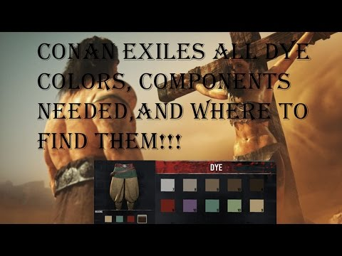 Conan Exiles All Dye Colors, Components Needed For Each, and Where to Find Them!