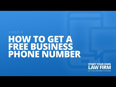 Video 8 How to Get a Free Business Phone Number