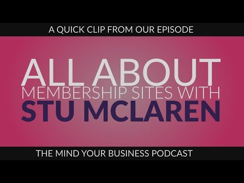 Podcast - Episode 150: All About Membership Sites with Stu McLaren