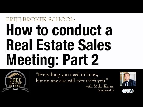 How to conduct a real estate sales meeting -- Part Two
