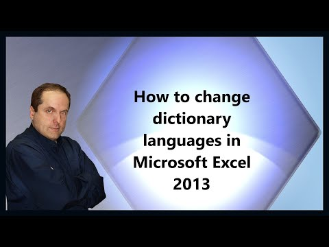How to change dictionary languages in Microsoft Excel 2013
