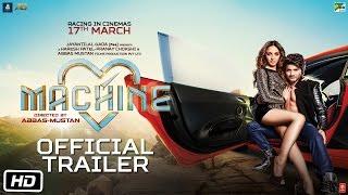 Machine | Official Trailer | Mustafa | Kiara Advani | Abbas-Mustan