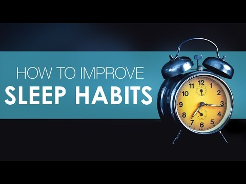 How to Improve Sleep Habits and Sleep Disorders