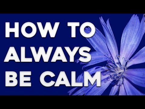 How to Remain Calm - Tips for Staying Calm