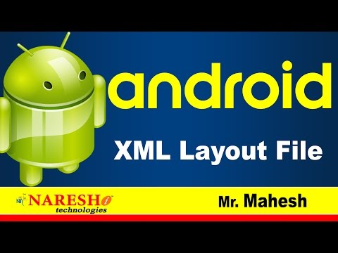 Android XML Layout File | Android Tutorial Videos | Mr. Mahesh