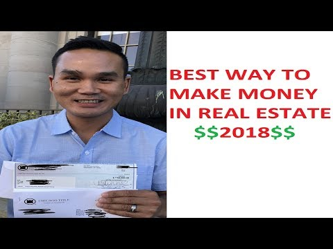 What Is The Best Way To Make Money In Real Estate In 2018? No Money, Bad Credit And No Experience