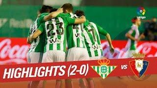 Resumen de Real Betis vs Osasuna (2-0)