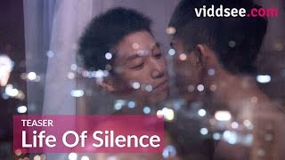 For Many Gay Men, This Is Their Only Way Out - Life Of Silence Teaser // Viddsee.com