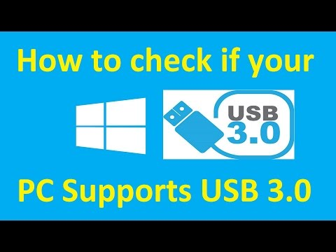 How to check if your PC Supports USB 3.0!! - Howtosolveit