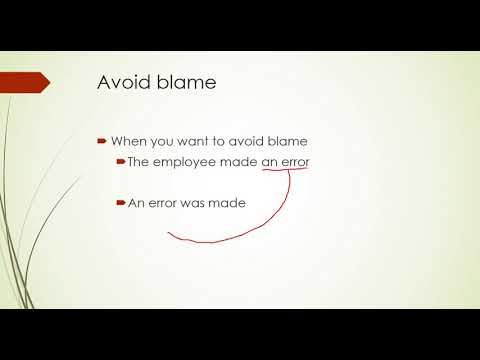 Passive voice - avoid blame