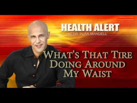 What's That Tire Doing Around My Waist / Health Alert / Doc Alan