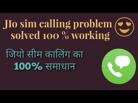 Jio sim calling problem solved...100 % working