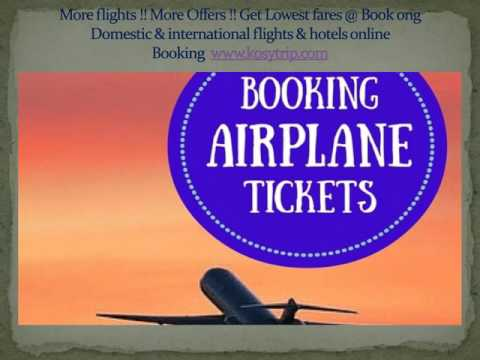 Buy Air ticket online in low cost | Cheap airline tickets online - Kosytrip.com