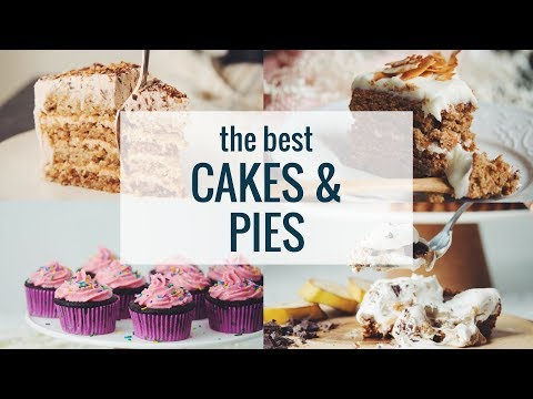 THE BEST CAKES & PIES (VEGAN) | hot for food