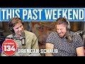 Brendan Schaub This Past Weekend 134