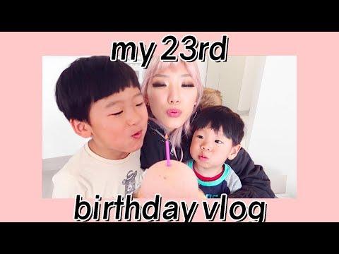 MY 23rd BIRTHDAY VLOG