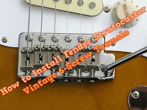 Installing the 6 Screw Vintage Style Tremolo on a Fender Stratocaster
