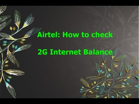 How to check Airtel 2G and 3G balance and validity? | Airtel USSD Codes list