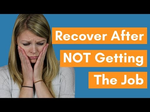 How To Recover After NOT Getting The Job