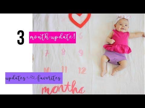 3 Month update! | Baby updates & Favorites