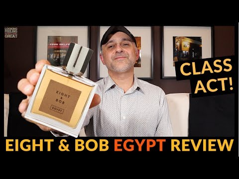 Eight & Bob Egypt Fragrance Review + Full Bottle USA Giveaway 🤵🏻