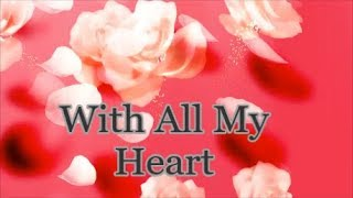 With All My Heart - A Wedding Song, Lifebreakthrough
