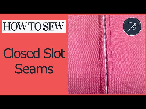 Closed Slot Seams