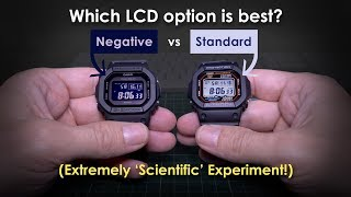 Which LCD is best? Negative or Standard?