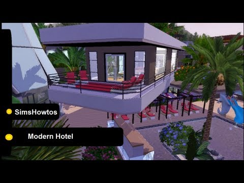 The Sims 3 - Island Paradise - Building a Modern Hotel - Hotel SimsHowtos