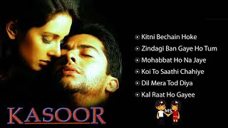 Kasoor Movie  Audio Jukebox 🎧