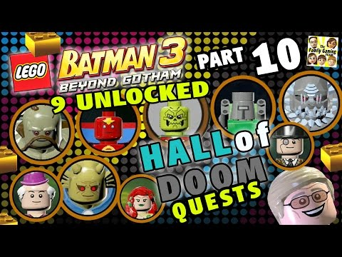 Lego Batman 3 HALL OF DOOM Quests! 9 Characters Unlocked + GOLD Bricks (Beyond Gotham Part 10)