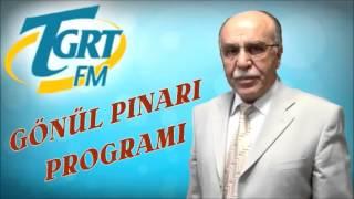 Dertler ve Üzüntüler   Osman Ünlü   GÖNÜL PINARI (12-04-2001 )
