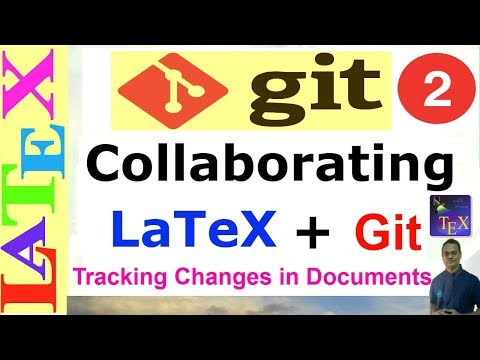 How to use Git with LaTeX to Track the Changes in Documents (Git tutorial-02)