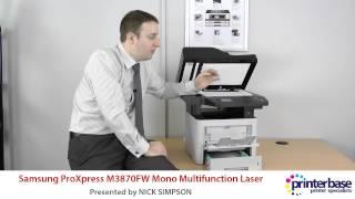Samsung M3870FW Mono Laser Multifunction Review