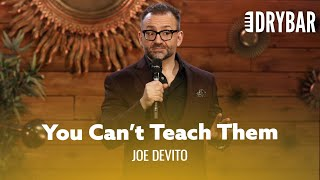You Can't Teach Your Parents About Technology. Joe DeVito