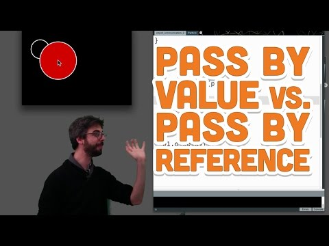 8.6: Pass by Value vs. Pass by Reference - Processing Tutorial
