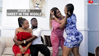 SWEET IN THE MIDDLE - SIRBALO AND BAE ( EPISODE 50 )