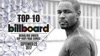 Top 10 • US Bubbling Under Hip-Hop/R&B Songs • September 23, 2017 | Billboard-Charts