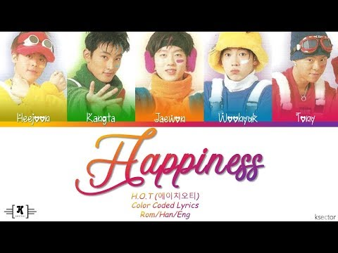 Xxx Mp4 H O T 에이치오티 Quot Happiness 행복 Quot Lyrics Color Coded Han Rom Eng 3gp Sex