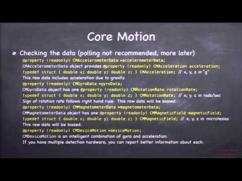 Stanford University Developing iOS 7 Apps: Lecture 17 - Camera, Core Motion, Application