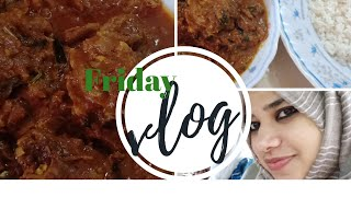 Friday vlog/mutton curry/gheerice-Taste tours by Shabnahasker